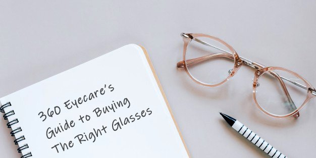 360 eyecare guide to buying glasses