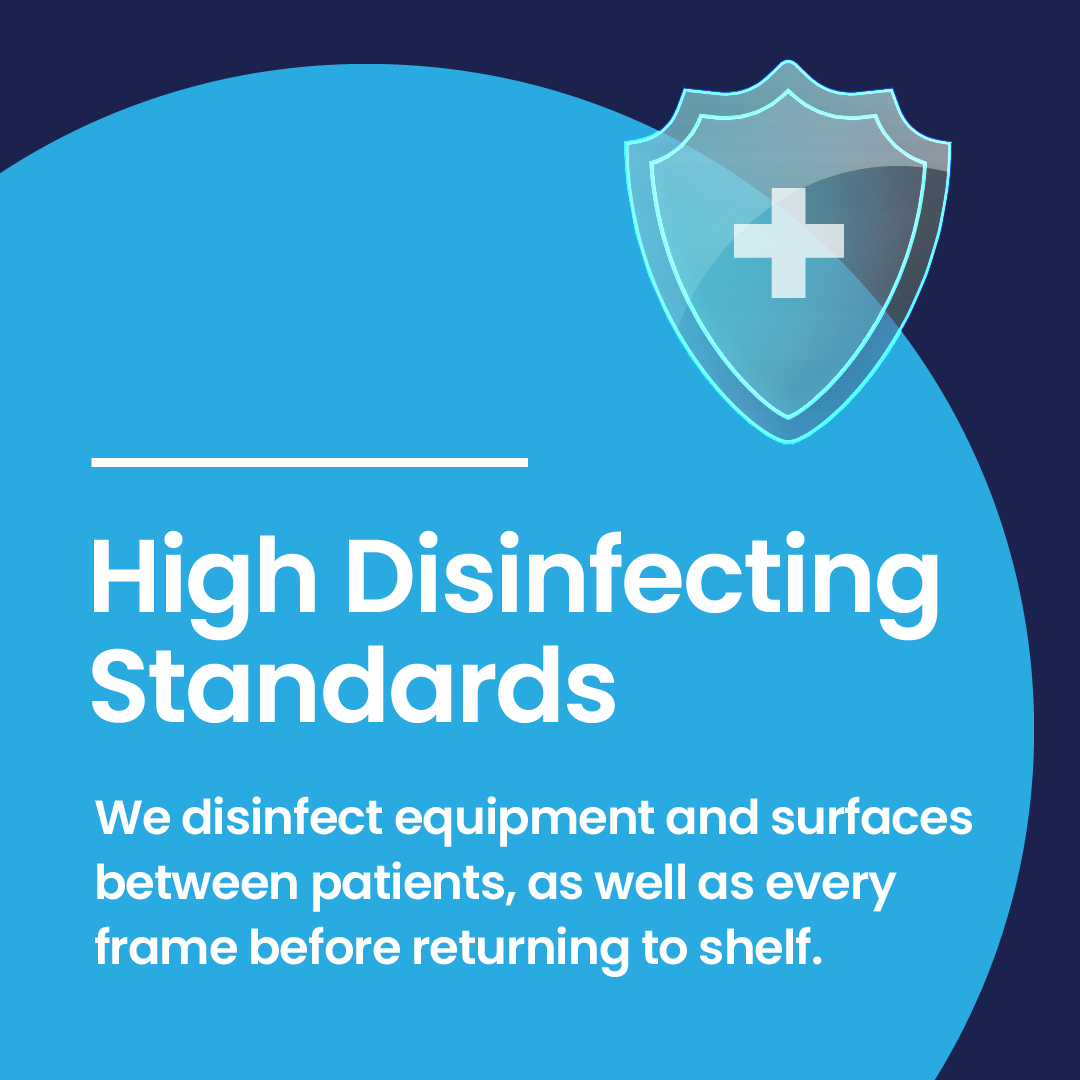 High Disinfecting Standards - Covid19 Safety - 360 Eyecare